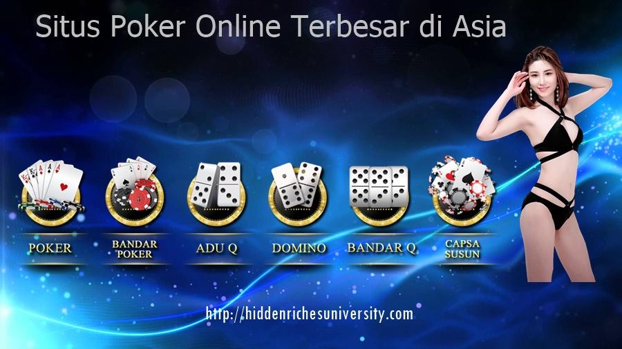Situs Poker Online Terbesar di Asia