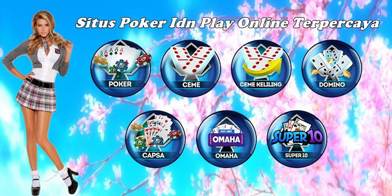 Situs Poker Idn Play Online Terpercaya