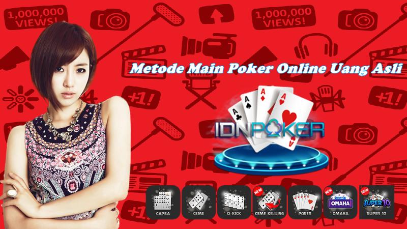 Metode Main Poker Online Uang Asli